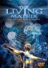 DVD - The Living Matrix